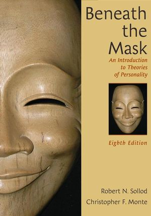 Beneath the Mask: An Introduction to Theories of Personality, 8th Edition