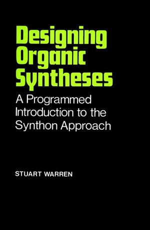 Designing Organic Syntheses: A Programmed Introduction to the Synthon Approach