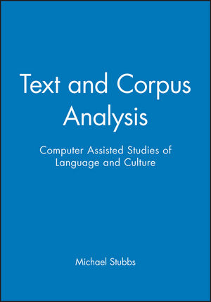 Text and Corpus Analysis: Computer Assisted Studies of Language and Culture (0631195122) cover image