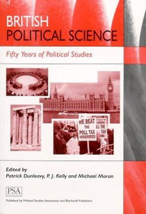 British Political Science: Fifty Years of Political Studies (0631224122) cover image