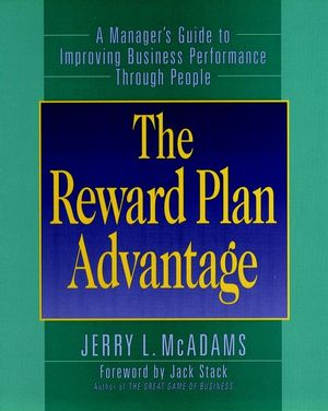 The Reward Plan Advantage: A Manager