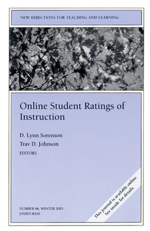 Online Student Ratings of Instruction: New Directions for Teaching and Learning, Number 96