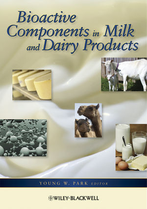 Bioactive Components in Milk and Dairy Products (0813819822) cover image