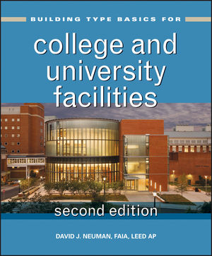 Building Type Basics for College and University Facilities, 2nd Edition (1118008022) cover image