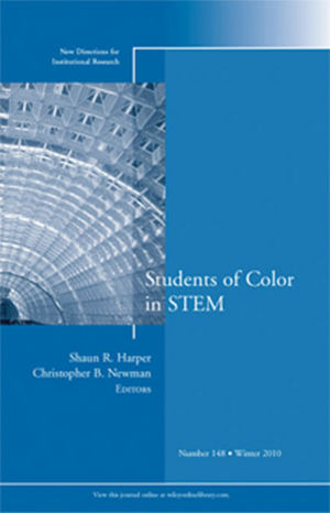 Students of Color in STEM: New Directions for Institutional Research, Number 148