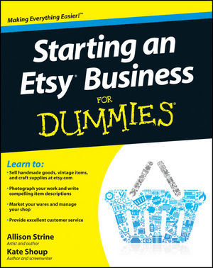 Starting an Etsy Business For Dummies (1118089022) cover image
