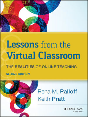 Lessons from the Virtual Classroom: The Realities of Online Teaching, 2nd Edition (1118238222) cover image