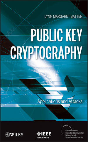 Public Key Cryptography: Applications and Attacks (1118317122) cover image