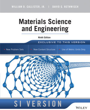 Materials Science and Engineering, 9th Edition SI Version