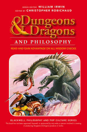 Dungeons and Dragons and Philosophy: Read and Gain Advantage on All Wisdom Checks (1118397622) cover image