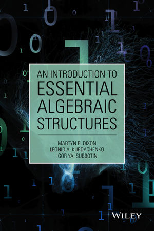 An Introduction to Essential Algebraic Structures (1118459822) cover image