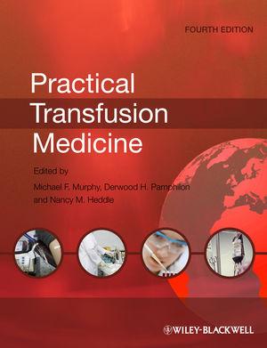 Practical Transfusion Medicine, 4th Edition (1118520122) cover image