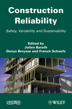 Construction Reliability: Safety, Variability and Sustainability (1118601122) cover image