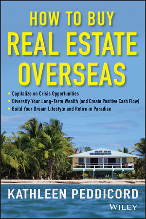 How to Buy Real Estate Overseas (1118607422) cover image