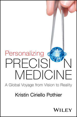 Personalizing Precision Medicine: A Global Voyage from Vision to Reality (1118792122) cover image