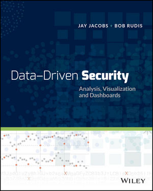 Data-Driven Security: Analysis, Visualization and Dashboards (1118793722) cover image