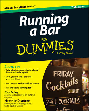 Running a Bar For Dummies, 2nd Edition