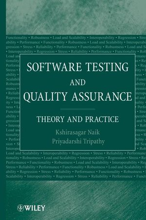Software Testing and Quality Assurance: Theory and Practice (1119140722) cover image