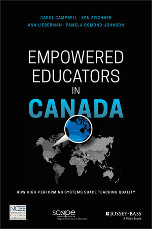 Empowered Educators in Canada: How High-Performing Systems Shape Teaching Quality (1119369622) cover image