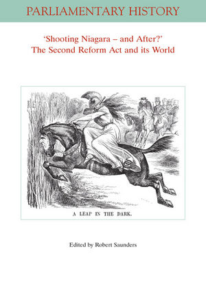Shooting Niagara And After? The Second Reform Act And Its World (1119387922) cover image