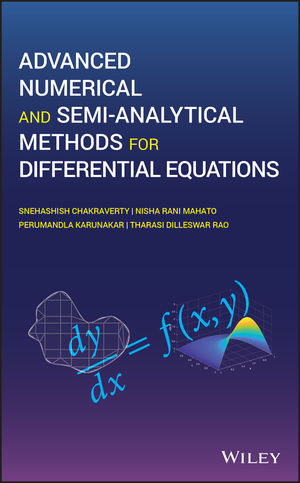 Advanced Numerical and Semi-Analytical Methods for Differential Equations
