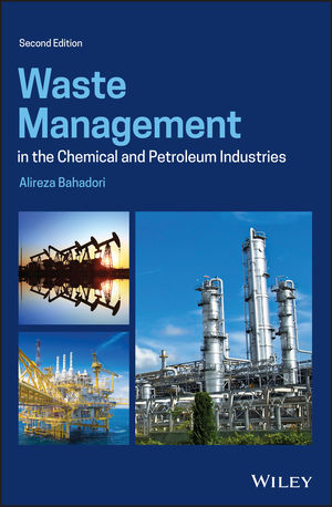 Waste Management in the Chemical and Petroleum Industries, 2nd Edition