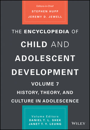 The Encyclopedia of Child and Adolescent Development, Volume 7: History, Theory, and Culture