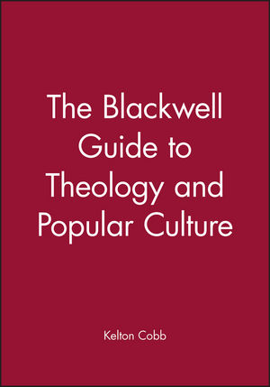 The Blackwell Guide to Theology and Popular Culture (1405107022) cover image