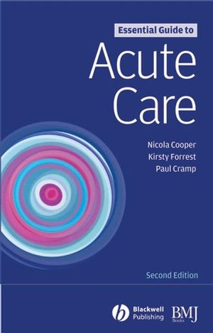 Essential Guide to Acute Care, 2nd Edition (1405139722) cover image