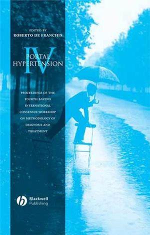 Portal Hypertension IV: Proceedings of the 4th Baveno International Consensus Workshop