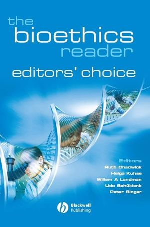 The Bioethics Reader: Editors' Choice
