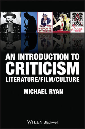 An Introduction to Criticism: Literature - Film - Culture