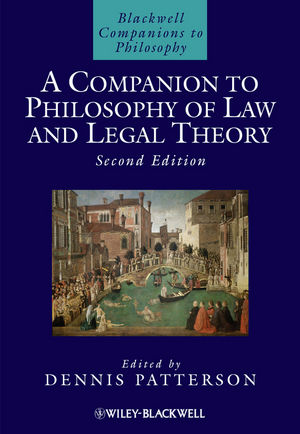 A Companion to Philosophy of Law and Legal Theory, 2nd Edition (1444320122) cover image