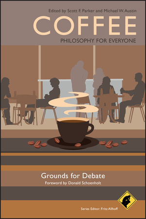 Coffee - Philosophy for Everyone: Grounds for Debate (1444337122) cover image