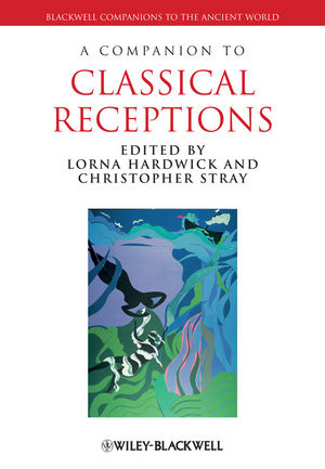 A Companion to Classical Receptions (1444339222) cover image