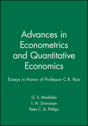 Advances in Econometrics and Quantitative Economics: Essays in Honor of Professor C.R. Rao