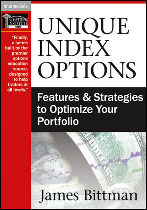 Unique Index Options: Features and Strategies to Optimize Your Portfolio