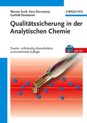 Qualitätssicherung in der Analytischen Chemie, Zweite, vollständig überarbeitete und erweiterte Auflage (3527311122) cover image