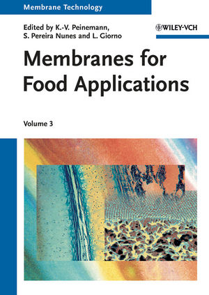 Membrane Technology, Volume 3: Membranes for Food Applications