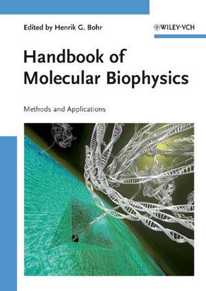 Handbook of Molecular Biophysics : Methods and Applications  (3527407022) cover image