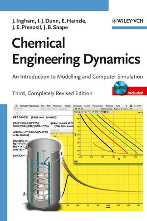 Chemical Engineering Dynamics: An Introduction to Modelling and Computer Simulation, 3rd, Completely Revised Edition (3527614222) cover image