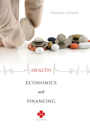 Health Economics and Financing, 4th Edition (EHEP000322) cover image