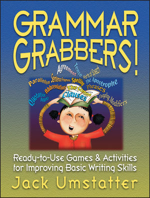 Grammar Grabbers!: Ready-to-Use Games & Activities for Improving Basic Writing Skills (0130425923) cover image