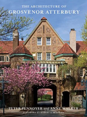The Architecture of Grosvenor Atterbury