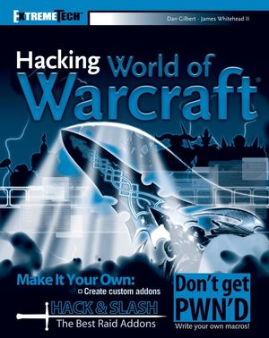 Hacking World of Warcraft (0470110023) cover image