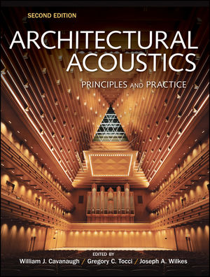 Architectural Acoustics: Principles and Practice, 2nd Edition