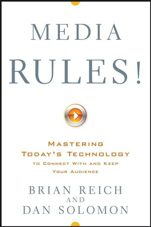 Media Rules!: Mastering Today