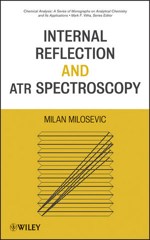 Internal Reflection and ATR Spectroscopy (0470278323) cover image