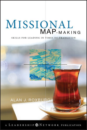 Missional Map-Making: Skills for Leading in Times of Transition (0470583223) cover image