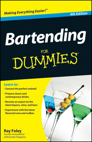 Bartending For Dummies, 4th Edition (0470633123) cover image